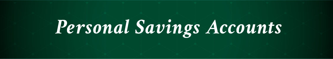 Personal Savings Accounts